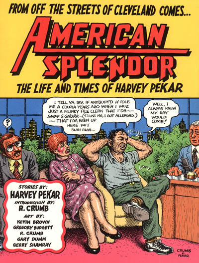 Harvey Pekar: Comic of the Real
